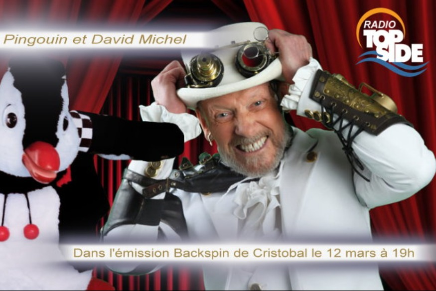 Nestor le Pingouin et David Michel sur Radio Top Side le 12 Mars à19h00